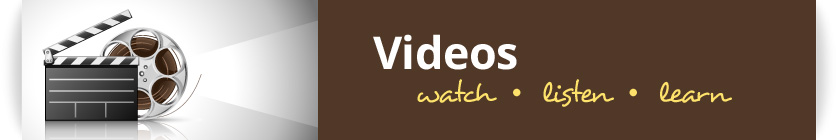vidoes - watch, listen, learn