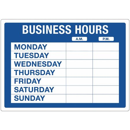 Business Hours Sign, 10x14In, BL/WHT, Vinyl
