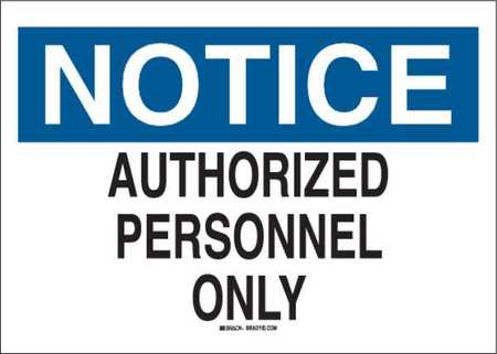 Notice Sign, 7 x 10In, BL and BK/WHT, AL