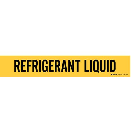 Pipe Mrkr, Refrigerant Liquid, 8 In orGrtr