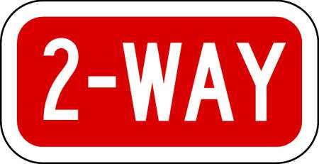 Traffic Sign, 6 x 12In, WHT/R, DMD GR AL