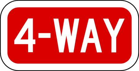 Traffic Sign, 6 x 12In, WHT/R, 4-Way, Text