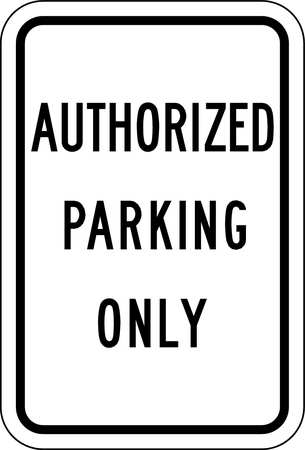 Parking Sign, 18 x 12In, BK/WHT, Text
