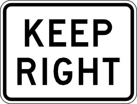 Traffic Sign, 18 x 24In, BK/WHT, Keep R