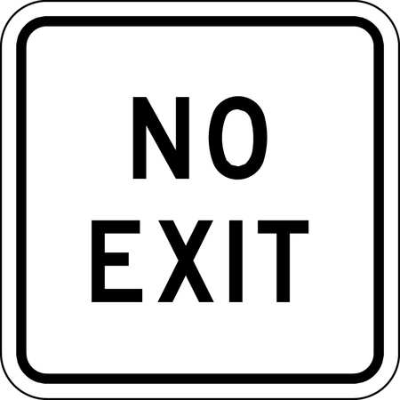 Traffic Sign, 18 x 18In, BK/WHT, No Exit