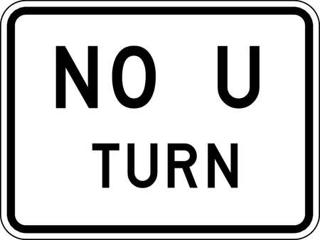 Traffic Sign, 18 x 24In, BK/WHT, No U Turn