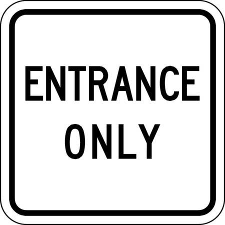 Traffic Sign, 18 x 18In, BK/WHT, ENTR Only