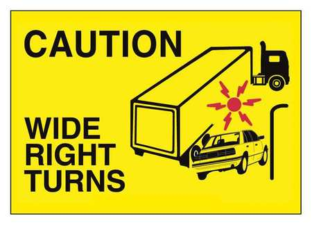 Shipping Vehicle Sign Caution Wide Right