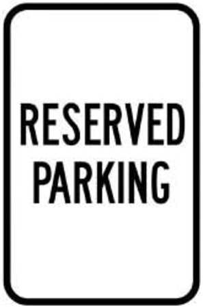 Parking Sign, 18 x 12In, BK/WHT, Text, G-29