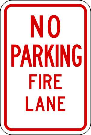 Fire Lane Sign, 18 x 12In, R/WHT, ENG, Text