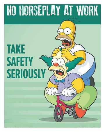 Safetyposter.Com Simpsons Safety Poster, No Horseplay, ENG ...