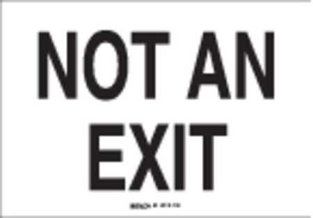 Not An Exit Sign, 10 x 14In, BK/WHT, AL, ENG