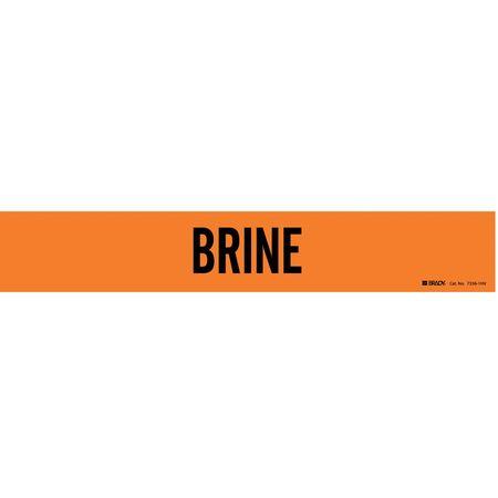 Pipe Marker, Brine, Orange, 8 In or Greater
