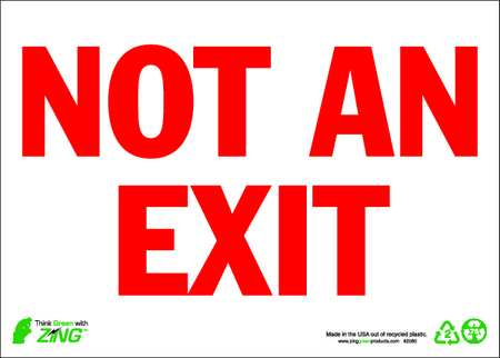 Not An Exit Sign, 10 x 14In, R/WHT, ENG