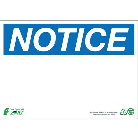 Notice Sign, 10 x 14In, BL/WHT, Recycled AL