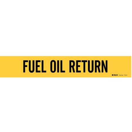 Pipe Mrkr, Fuel Oil Return, 2-1/2to7-7/8In