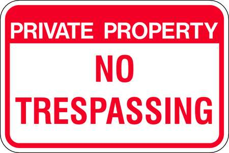 PrivateProperty NoTrespassing, HIP, Rd/Wht