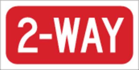 Traffic Sign, 6 x 12In, WHT/R, 2-Way, Text