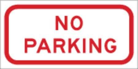 No Parking Sign, 6 x 12In, WHT/R, No PRKG