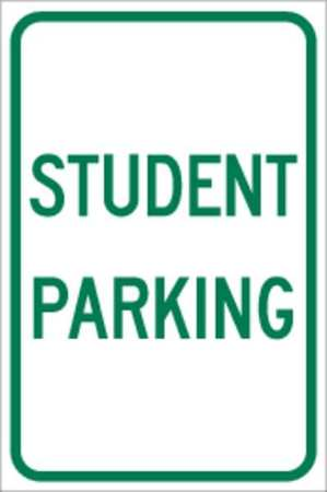 Parking Sign, 12 x 18In, GRN/WHT, Text
