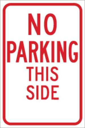 Parking Sign, 18 x 12In, R/WHT, ENGR GR AL