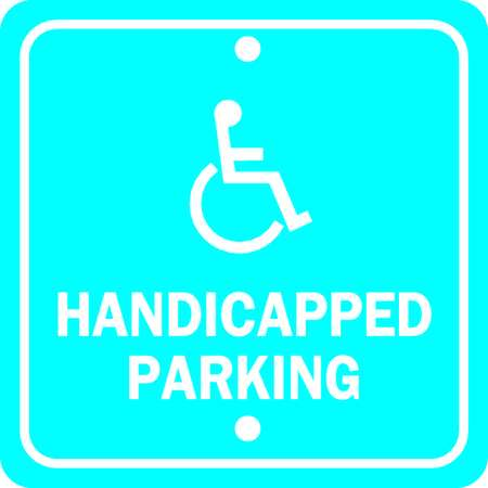 Parking Sign, 12 x 12In, WHT/BL, G-42, HDCP