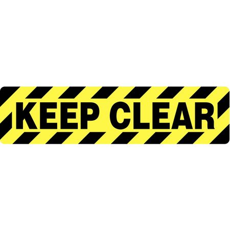 Caution Sign, 6 x 24In, BK/YEL, Keep Clear