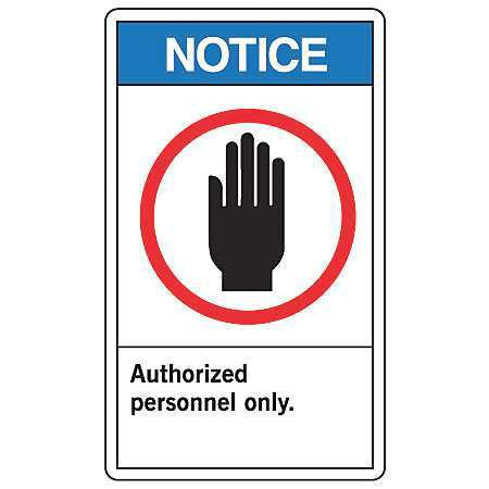 Authorized Personnel Only - Notice Signs