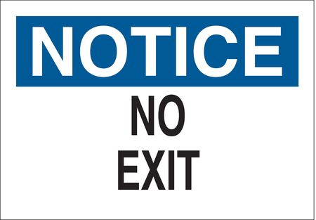 Notice No Exit Sign, 10 x 14In, AL, No Exit