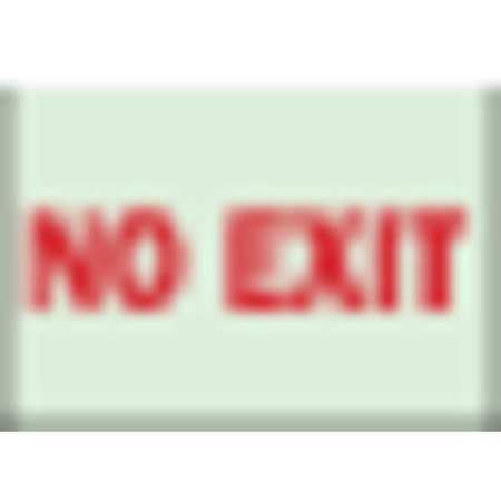 No Exit Sign, 7 x 10In, R/WHT, No Exit, ENG
