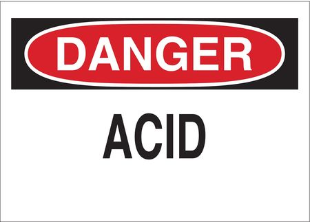 Danger Sign, 10 x 14In, R and BK/WHT, Acid