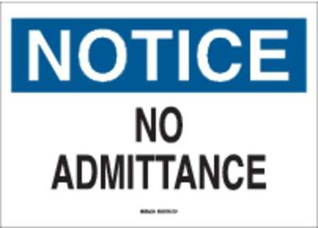 Notice Admittance Sign, 10 x 14In, AL, ENG