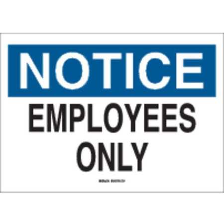 Notice Admittance Sign, 10 x 14In, ENG