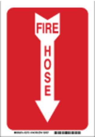 Fire Hose Sign, 10 x 7In, R/WHT, FH, ENG