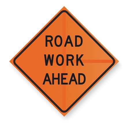 Work Ahead Sign, 36 x 36In, BK/ORN, Text