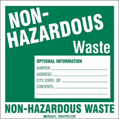 Non Hazardous Waste Label, 6 In. H, PK50